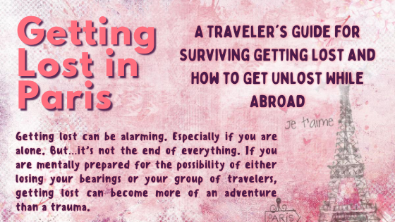 A Travel Tip for Staying Calm When You Get Lost While Traveling